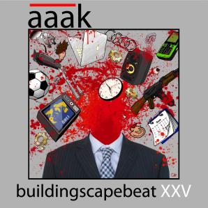 18/07/2013 : A.A.A.K. - Buildingscapebeat XXV