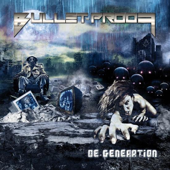 25/09/2015 : BULLET-PROOF - DE-Generation