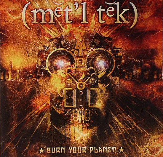 03/07/2015 : METALTECH - Burn Your Planet