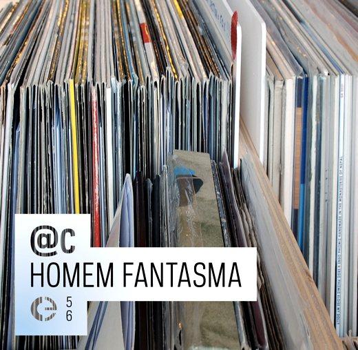 28/08/2011 : @C - Homem Fantasma