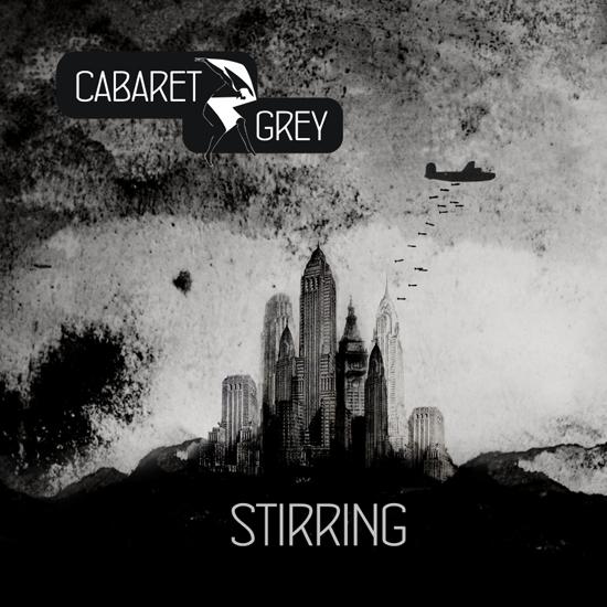 06/10/2012 : CABARET GREY - Stirring