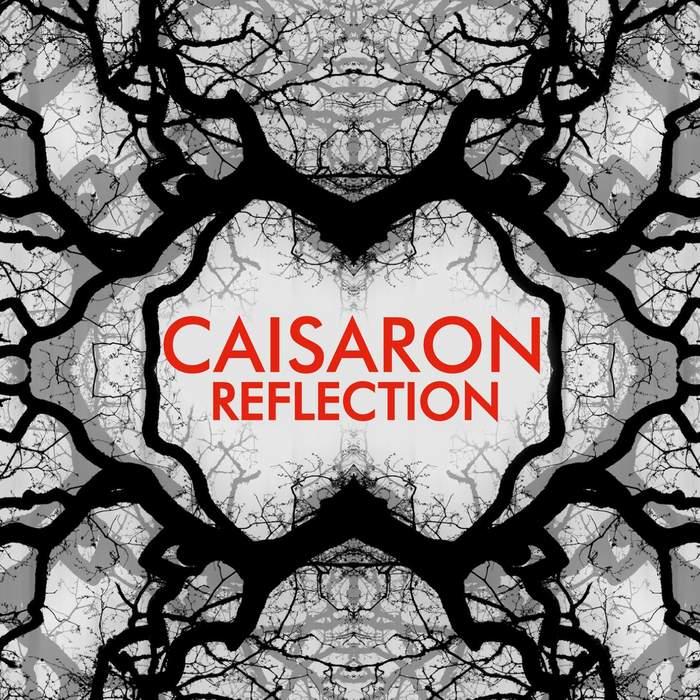 10/12/2016 : CAISARON - Reflection