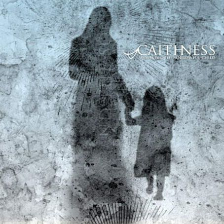 13/06/2011 : CAITHNESS - Apostasy & the sorrowful child