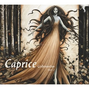 24/04/2014 : CAPRICE - Girdenwodan part 2