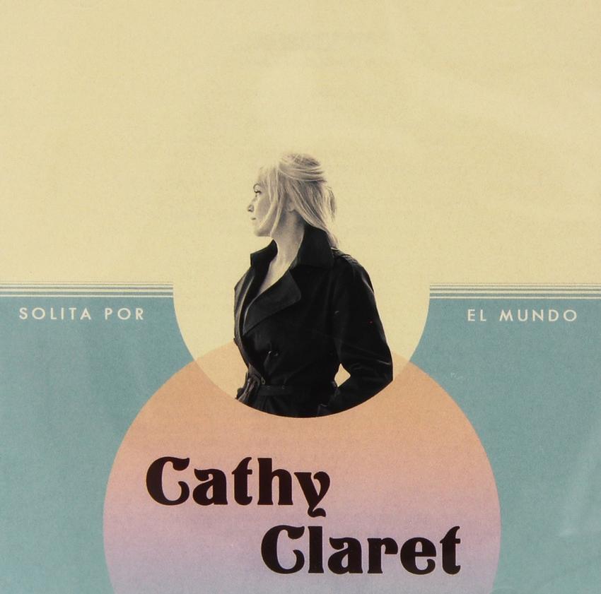 14/12/2015 : CATHY CLARET - Solita Por El Mundo