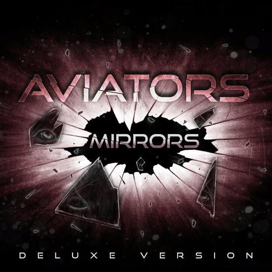 27/10/2013 : AVIATORS - Mirrors (Deluxe version)