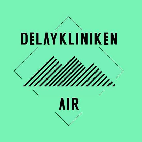 29/11/2013 : DELAYKLINIKEN - Air