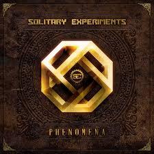 11/12/2013 : SOLITARY EXPERIMENTS - Phenomena
