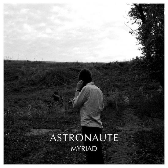 08/01/2014 : ASTRONAUTE - Myriad
