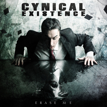 10/02/2014 : CYNICAL EXISTENCE - Erase me EP