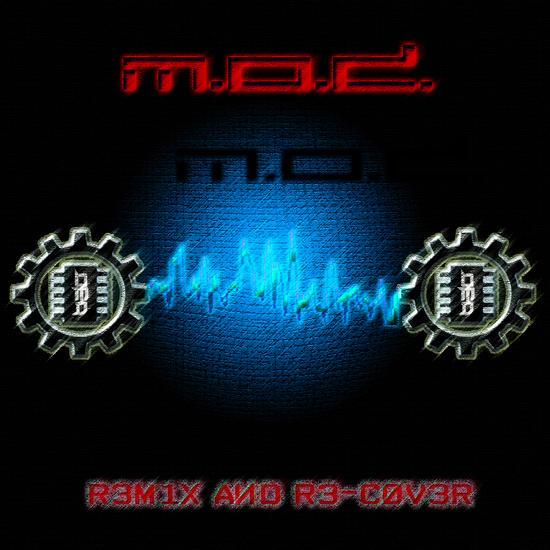 11/03/2014 : M.O.D. - R3M1X AИD R3-C0V3R