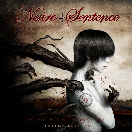 01/04/2014 : NEURO-SENTENCE - The Shores of Anhedonia