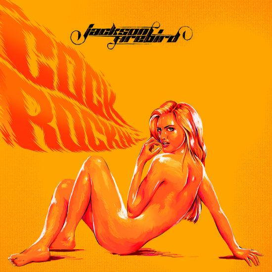 02/04/2014 : JACKSON FIREBIRD - Cock Rock