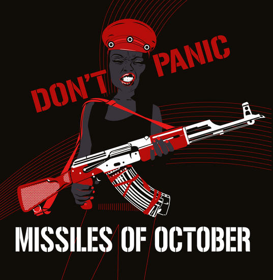 13/05/2014 : MISSILES OF OCTOBER - Don't Panic (2014)