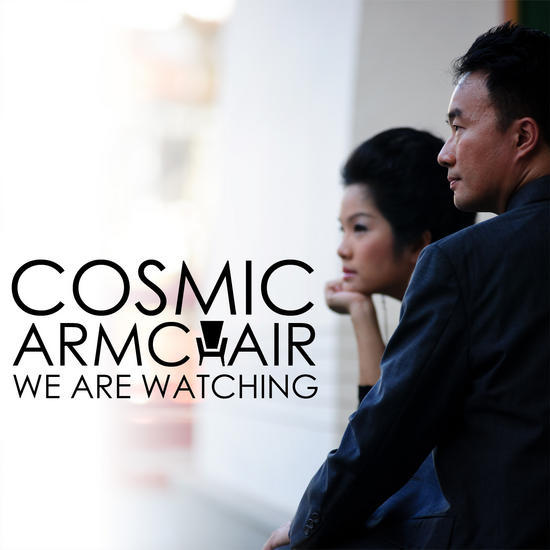 26/06/2014 : COSMIC ARMCHAIR - We Are Watching