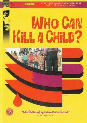 19/08/2015 : NARCISO IBANEZ SERRADOR - Who Can Kill A Child?