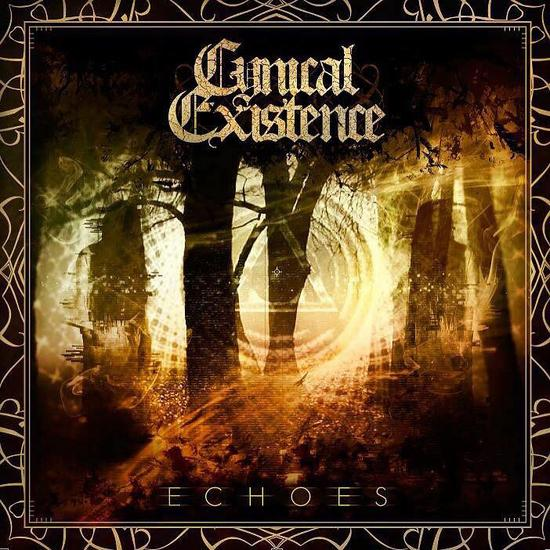 08/11/2015 : CYNICAL EXISTENCE - Echoes