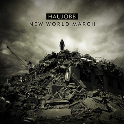 09/12/2011 : HAUJOBB - New World March