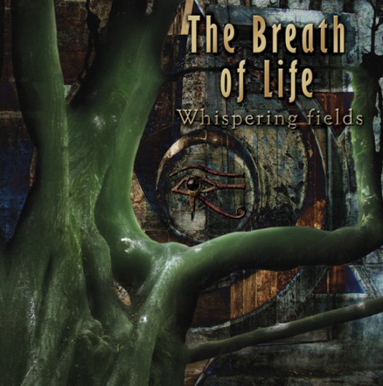 31/08/2012 : THE BREATH OF LIFE - Whispering Fields