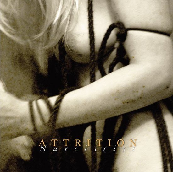 16/03/2013 : ATTRITION - narcissist ep