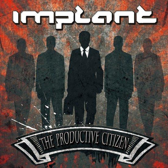 20/04/2013 : IMPLANT - The Productive Citizen