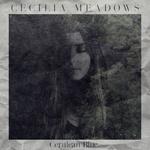 26/06/2015 : CECILIA MEADOWS - Cerulean Blue