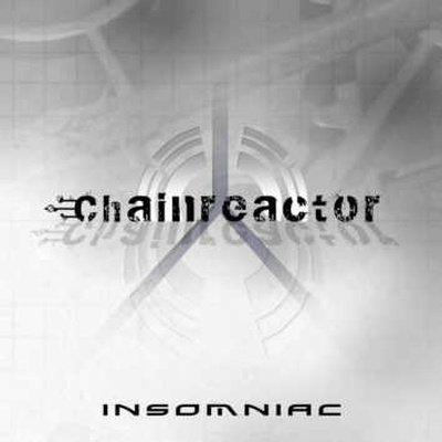 19/04/2011 : CHAINREACTOR - Insomniac
