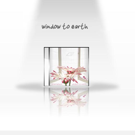 04/01/2012 : CHANNEL-EAST - Window To Earth