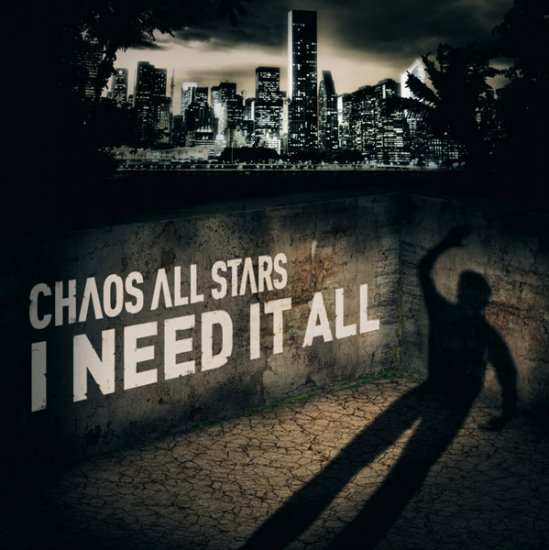 26/02/2012 : CHAOS ALL STARS - I Need It All