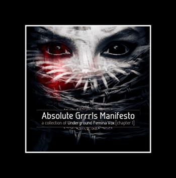 08/03/2013 : VARIOUS ARTISTS - Absolute Grrls Manifesto, Chapter 1