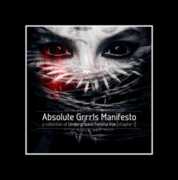 08/03/2013 : VARIOUS ARTISTS - Absolute Grrls Manifesto, Chapter 1