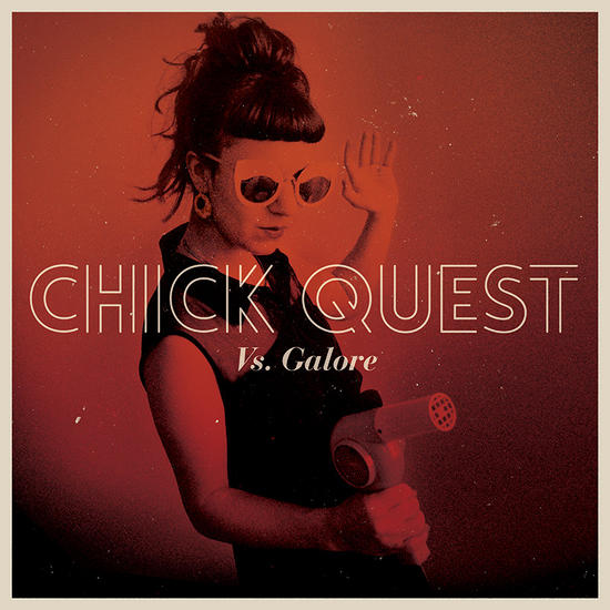 08/11/2015 : CHICK QUEST - Vs Galore
