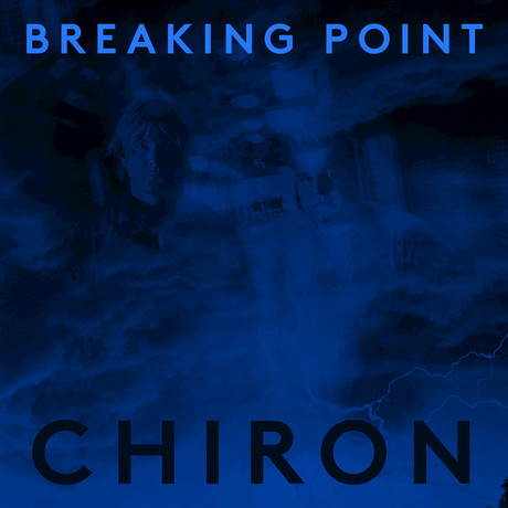 09/12/2016 : CHIRON - Breaking Point EP