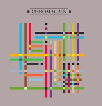02/05/2011 : CHROMAGAIN - Any colour we liked