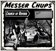 24/09/2015 : MESSER CHUPS - Church Of Reverb