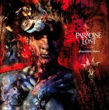 12/08/2014 : PARADISE LOST - CLASSICS: Draconian times