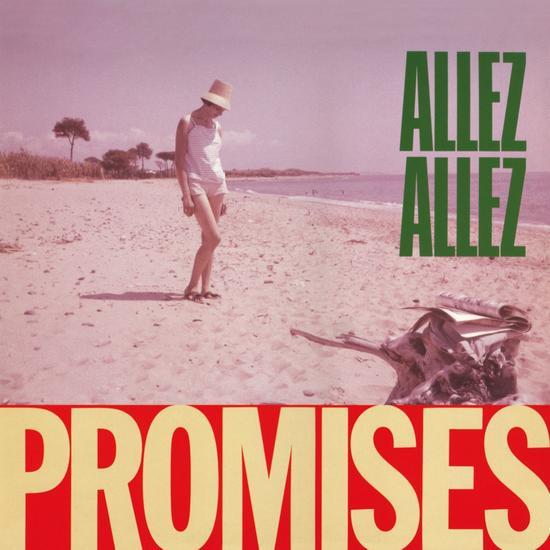 01/11/2014 : ALLEZ ALLEZ - CLASSICS : Promises