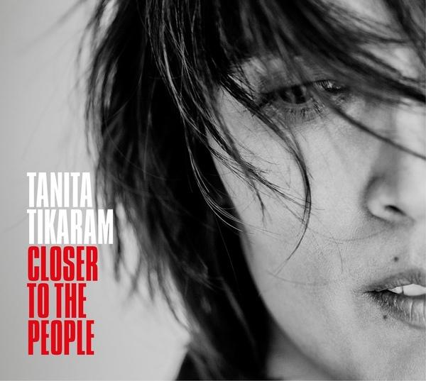 09/12/2016 : TANITA TIKARAM - Closer To The People