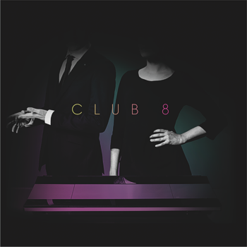 04/10/2015 : CLUB 8 - Pleasure
