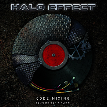 31/01/2014 : HALO EFFECT - Code Mixing - Recoding Remix Album
