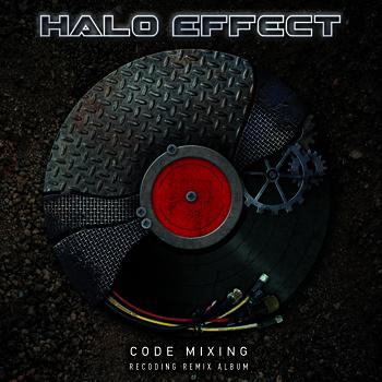 31/01/2014 : HALO EFFECT - Code Mixing - Recoding Remix Album