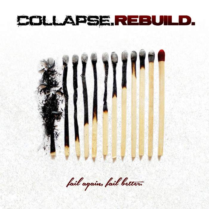 10/12/2016 : COLLAPSE.REBUILD - Fallen Again, Fallen Better