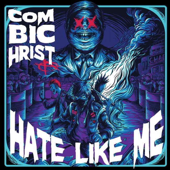 26/03/2019 : COMBICHRIST - Hate Like Me