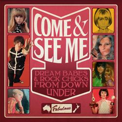 NEWS Come & See Me: Dream Babes & Rock Chicks From Down Under