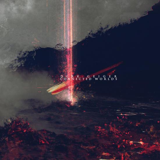 24/12/2014 : DIRK GEIGER - Connected Worlds