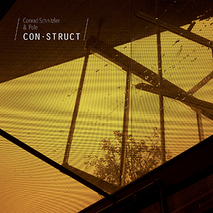 21/04/2017 : CONRAD SCHNITZLER AND POLE - Con-Struct