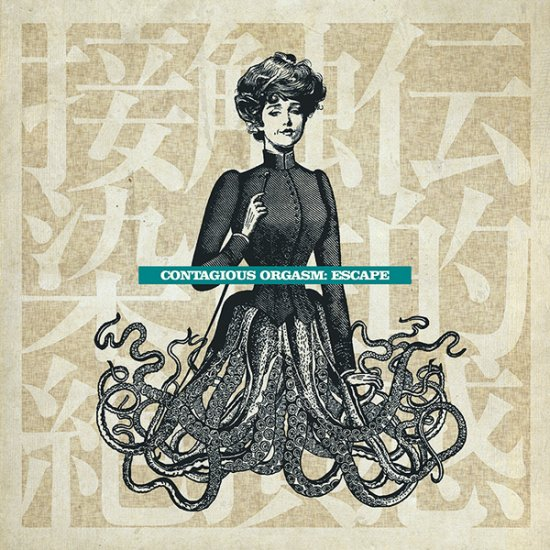 21/10/2011 : CONTAGIOUS ORGASM - Escape