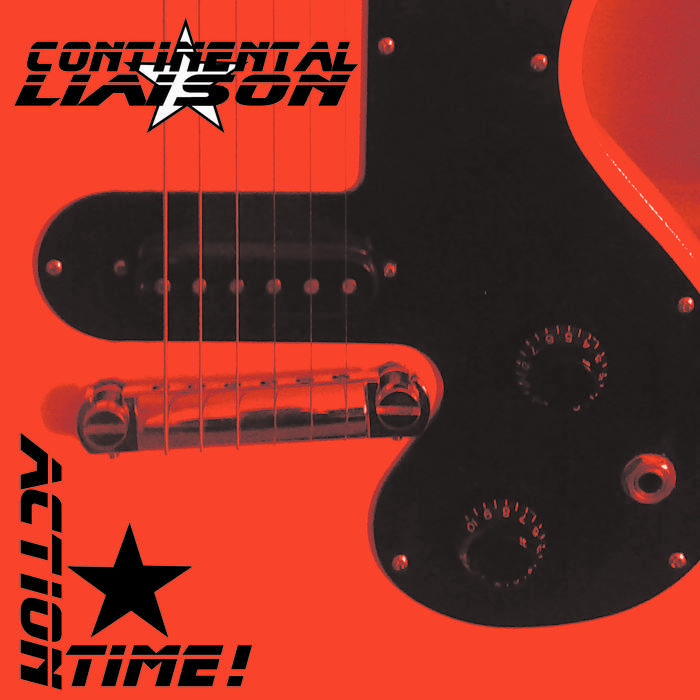 10/12/2016 : CONTINENTAL LIAISON - Action Time/The Sublime (single)