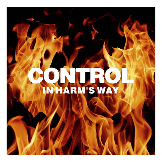 26/10/2015 : CONTROL - In Harm's Way