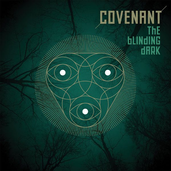 08/12/2016 : COVENANT - The Blinding Dark